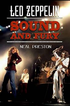 Neil Preston LED ZEPPELIN Sound & Fury