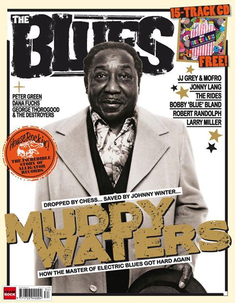 The Blues magazine issue 8 2013 muddy waters