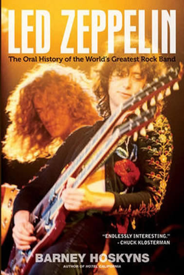 The Oral History Of the World's greatest rock band - LED ZEPPELIN barney Hoskins