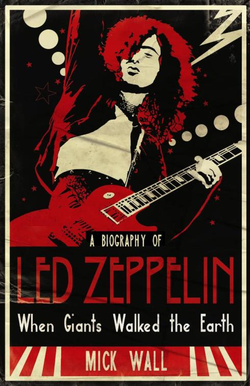 Mick Wall Led zeppelin biography