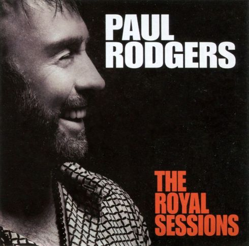 Paul Rodgers - The Royal Sessions - Front