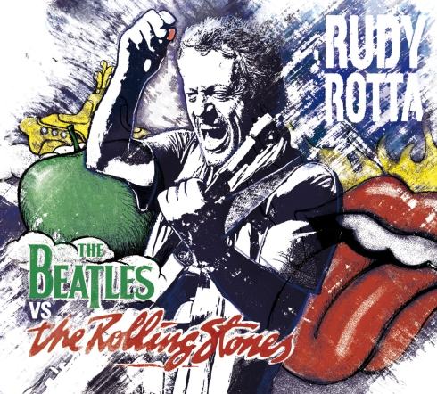 Rudy Rotta Beatles Vs Rolling Stones fronte