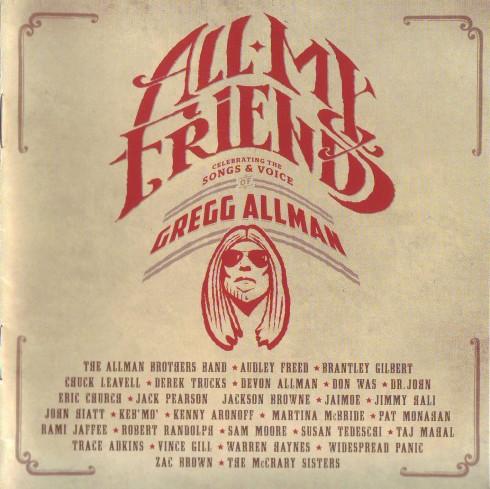 Gregg Allman all my ftiends