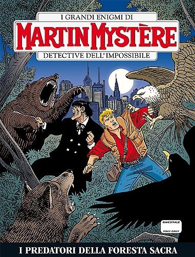 Martin Mystére I predatori della Foresta Sacra
