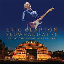 Eric Clapton live album SLOWHAND70