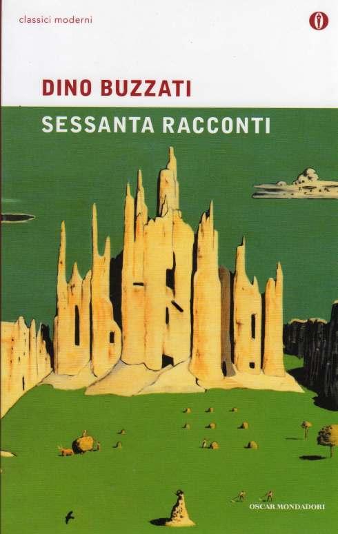 Dino Buzzati Sessanta racconti 2015 oscar Mondadori 029