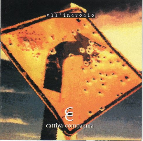 "CATTICA COMPAGNIA ""All'incrocio"" 1999"