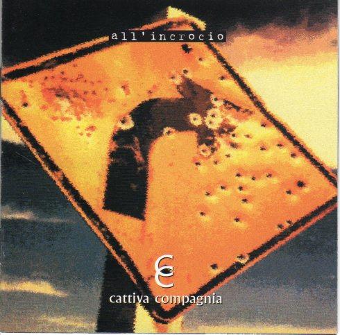 """CATTICA COMPAGNIA """"All'incrocio"""" 1999"""