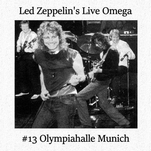 Led Zeppelin Live Omega 13 Munich 5 july 1980 Winston Remaster
