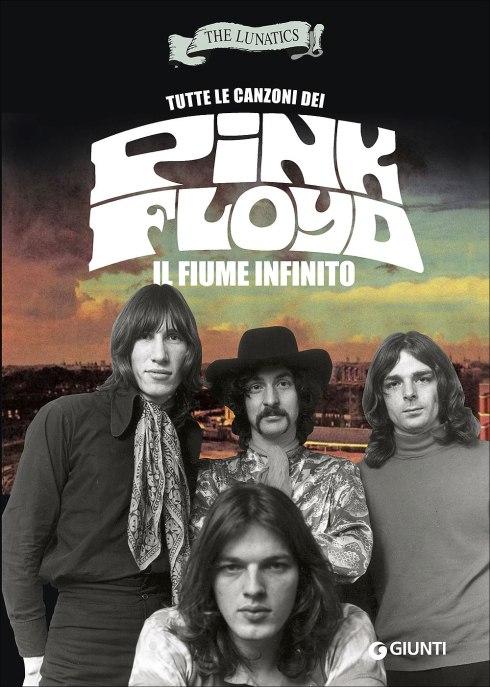 The Lunatics Pink Floyd Il Fiume Infinito