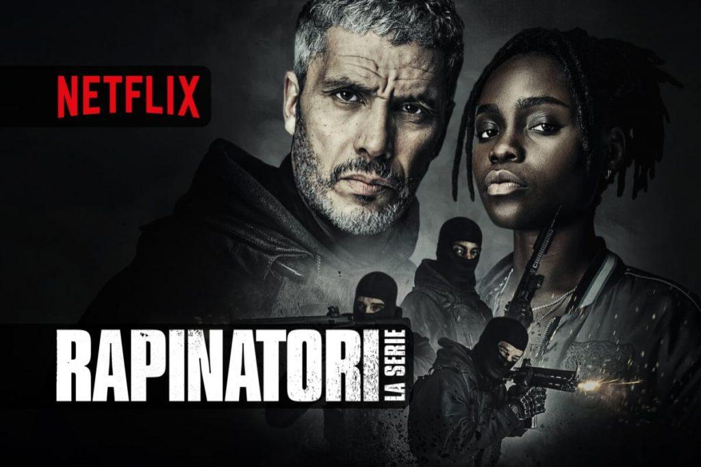 Rapinatori-La-serie-in-streaming-solo-su-Netflix-1024x683