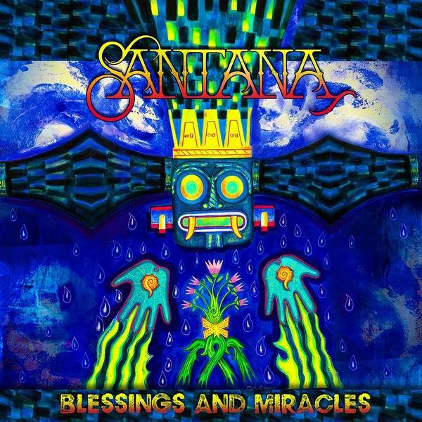 Santana - Blessings And Miracles (2021)